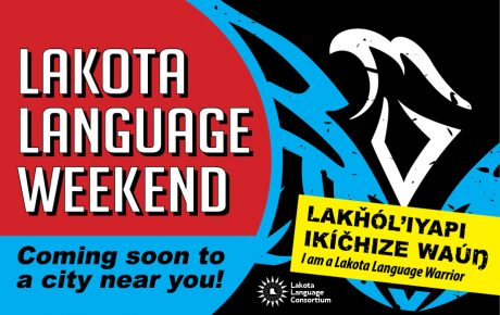2018 Lakota Language Weekend - Coming sooon to a city near you!